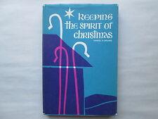 KEEPING THE SPIRIT OF CHRISTMAS by Handel H. Brown 1965 HCDJ William B. Eerdmans