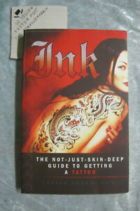 Ink : The Not Just Skin Deep Guide To Getting A Tattoo - Terisa Green OzSeller