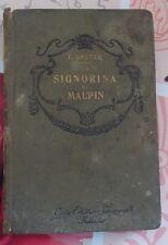La signorina di Maupin -T.Gautier- casa editrice Sonzogno