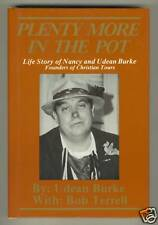 Plenty In The Pot, Story of Nancy & Udean Burke, Founders of Christian Tours