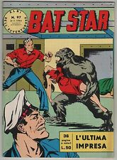 BAT STAR albi dell'avventuroso N.97 L'ULTIMA IMPRESA  brick bradford 1964