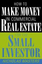 How to Make Money in Commercial Real Estate for th