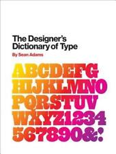 The Designer's Dictionary of Type by Sean Adams: New