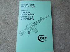Colt M16A2 Carbine, Commando, 9mm SMG, & M-4 Carbine Rifle Collector Handbook