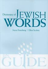Dictionary of Jewish Words: By Scolnic, Ellen, Eisenberg, Joyce