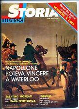 STORIA ILLUSTRATA#AGOSTO 1981 N.285#NAPOLEONE A WATERLOO#MUSSOLINI#Mondadori