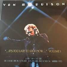 VAN MORRISON 'Its too late to stop now' Volume 1 - VINYL  LP - NEW AND SEALED
