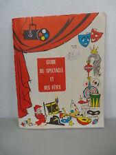 GUIDE DU SPECTACLE ET DES FETES 1967 / 68 GEORGES LECOEUR L'AMICALE  COMPTOIR ..