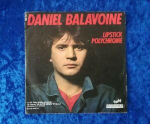 """45 TOURS / 7"""" - Daniel BALAVOINE - Lipstick Polychrome / Je Ne Suis Pas Un Héros"""