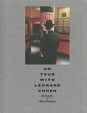 On Tour with Leonard Cohen by Sharon Robinson (2014, Hardcover)