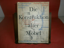 "Klatt Erich""Die konstruktion alter mobel"" – Hoffmann, 1961"