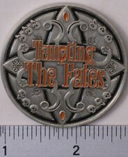 TEMPTING THE FATES UNACTIVATED & TRACKABLE GEOCOIN