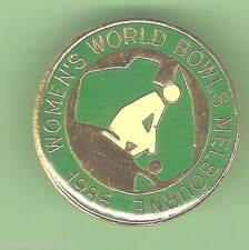 #D59. LAWN BOWLING CLUB  LAPEL BADGE -  1985 WORLD BOWLS, MELBOURNE