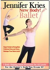Jennifer Kries New Body Ballet Exercise Video on DVD - 3 Body Shaping Workouts