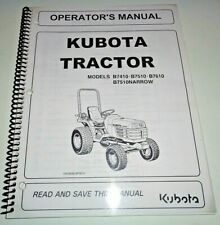Kubota B7410 B7510 & B7610 B7510N Tractor Operators Maintenance Manual OEM 9/05