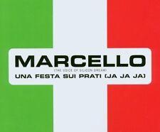 Marcello (Silicon Dream) una festa sui prati (sì sì sì; 2002) [Maxi-CD]
