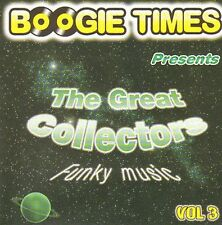 VARIOUS - Boogie Times Presents The Great Collectors Vol. 3 - 2006 Boogie Times