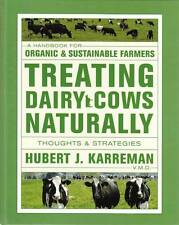 Treating Dairy Cows Naturally: A handbook for organic & sustainable farmers - th