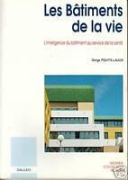 """Livre Métier """" Les Bâtiments de la vie """" L'intelligence du .... ( No 1768 ) Book"""