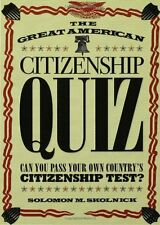The Great American Citizenship Quiz: Can You Pass