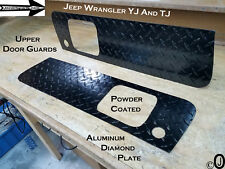 Jeep Wrangler YJ or TJ Powder Coated Aluminum Diamond Plate UPPER Door Guards