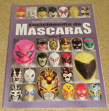 Enciclopedia De Mascaras Tomo V Lucha Libre Wrestling Mask Encyclopedia