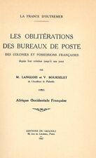 Catalogue des oblitérations des colonies françaises AOF, Langlois et Bourselet