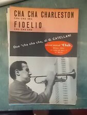 "SPARTITO CATELLANI ""CHA CHA CHARLESTON"" ""FIDELLO"""
