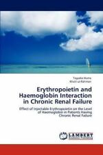 Erythropoietin And  Haemoglobin Interaction  In Chronic Renal Failure: Effect...