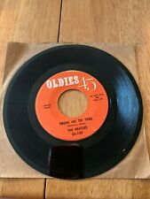 """THE BEATLES 45 RPM """"Oldies 45"""" """"From Me to You/Please Please Me"""" Good Condition"""