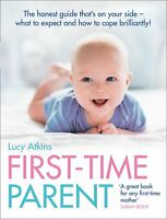 Lucy Atkins First Time Parent book honest guide to coping brilliantly Paperback