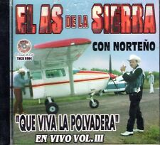 El As De La Sierra Con Norteno Que Viva La Polvadera En Vivo Vol 3 CD New Sealed
