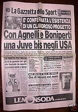 Gazzetta dello sport 1986 JUVE 2 Negli USA Roma MILAN