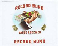 Record Bond, inner cigar box label, money, bank notes