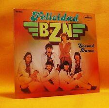"""7"""" Single Vinyl 45 BZN Felicidad 2TR 1978 (MINT) Pop"""