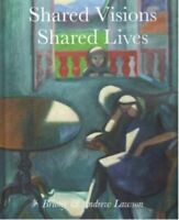 Shared Visions Shared Lives by Andrew Lawson 9780995554061 | Brand New