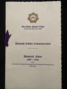 The Jubilee Masters Lodge No.2712 Diamond Jubillee Booklet