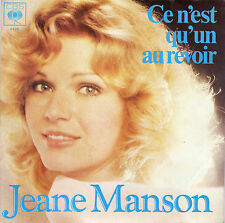 JEANE MANSON CE N'EST QU'UN AU REVOIR / CHANTE MA GUITARE FRENCH 45 SINGLE