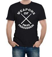 Weapons of Mass Percussion T-Shirt - Funny t shirt retro drum drummer joke music