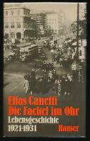 Elias Canetti: Die Fackel im Ohr (1980). Signierte Erstausgabe.