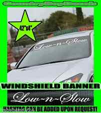 Low N Slow Windshield Brow Vinyl Decal Sticker Diesel Truck Car Boost Turbo And