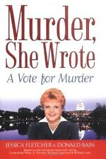 Murder She Wrote - A Vote for Murder - HC w/DJ 1st PRINT 2004