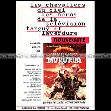 CHEVALIERS DU CIEL 'MENACE SUR MURUROA' 1969 - Pub / Publicité / Ad #A1582