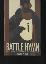 Battle Hymn: Farewell to the First Golden Age  by B. Clay Moore 2006, TPB OOP