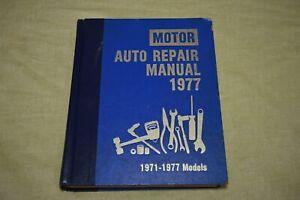 MOTOR AUTO REPAIR MANUAL 1977 - 40th Edition - Hardcover - 1st Printing