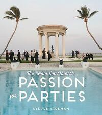 The Serial Entertainer's Passion for Parties, Stolman, Steven, Good Condition, B
