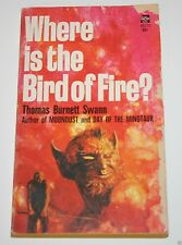 Where is the Bird of Fire? - by Thomas Burnett Swann - 1970 - Science Fiction