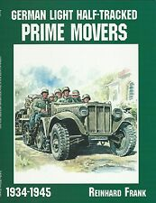 German Light Half-Tracked Prime Movers 1934-1945