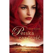 Perska zazdrosc, Laila Shukri, polska ksiazka, polish book