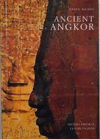 ANCIENT ANGKOR - MICHAEL FREEMAN & CLAUDE JACQUES